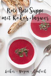 Rote-Bete-Kokos-Suppe mit Ingwer – Fitness-Food & Recipes (gesund & vegan)