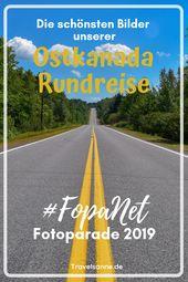 Fotoparade 2019: Highlights unserer Ostkanada Rundreise
