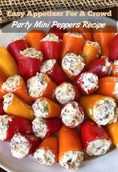 Party Peppers Recipe – Easy Appetizer For A Crowd. Stuffed Mini Peppers: The BES…