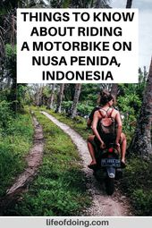 Should You Ride a Motorbike on Nusa Penida?