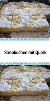 Streukuchen mit Quark  – Torten und Kuchen