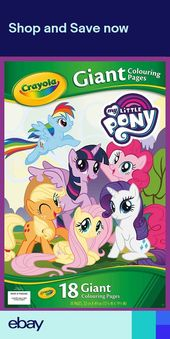 Crayola My Little Pony Childrens Giant 18 Page Colouring Book 32 X 49cm 49cm Book Childrens Colouring Crayol Coloring Books Cartoon Coloring Pages Crayola