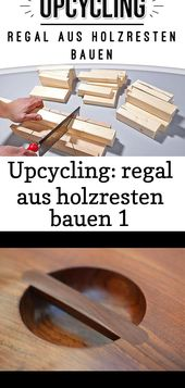 Upcycling: regal aus holzresten bauen 1