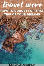 Saving Cash to Journey: Suggestions and Recommendation to Price range for That Dream Journey (Half 2)