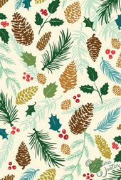 Free Christmas Wallpaper! Love how it has Pine Cones, Berries and Evergreen Bran…