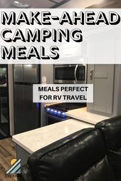 17 Make Ahead Camping Meals That are Perfect for RV Travel  – Camping