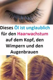 Este óleo é incrível para o crescimento do cabelo na cabeça, cílios e …   – Haare