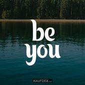 sei du   – Leben – Zitate