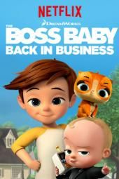 The Boss Baby Back In Business Tv Review Baby Movie Boss Baby The Baby Boss Movie