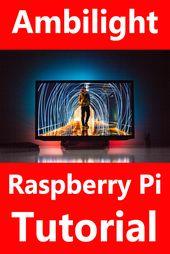 Raspberry Pi Projekte – Ambilight mit dem Raspberry Pi  – Raspberry Pi Ambilight – Technik Projekte …