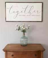 Und so zusammen bauten sie ein Leben, das sie liebten – Valentinstag Geschenke – Liebe Zeichen – große Holz Zeichen – neu vermählte Geschenk -Schlafzimmer Dekor – große Wandkunst