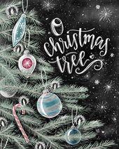 O Christmas tree, Christmas art, ornaments, chalkboard art, chalk art, holiday sign, christmas sign, christmas tree, holiday decor