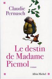 Archives Blog 2006 Gentille Mme Picmol Albinmichel Roman L Heritage De Mme Picmol Destin Roman Albin Michel