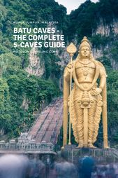 My Complete Guide To All 5 Batu Caves (Day Trip From Kuala Lumpur, Malaysia)