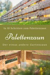 Palettenzaun – einen Zaun aus Paletten selber bauen – Anleitung