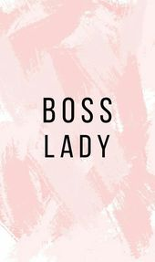 """BOSS LADY"" Blush iPhone Wallpaper"
