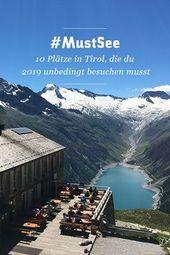 Diese 10 Plätze in Tirol (Österreich), musst du …