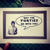 Star Wars, Luke Skywalker, Funny 40th Birthday card, Card for Spouse, card for d…