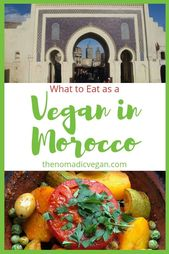 Vegan Morocco Journey Suggestions: What to Eat | Nomadic Vegan