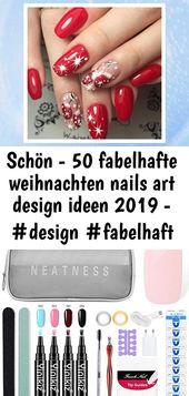 Schön – 50 fabelhafte Weihnachtsnagelkunst-Designideen 2019 – #design #fabulous 58   – Nagel