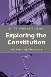 Die Erforschung der Verfassung – www.britpolitics …. – Eine Ebene Ressourcen f…