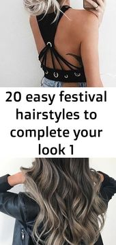 20 easy festival hairstyles to complete your look 1