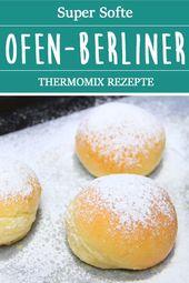 Super Softe Ofen-Berliner. Thermomix Rezepte.  – Thermomix