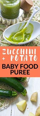 Zucchini + Kartoffelbabynahrungspüree   – Baby FoodE