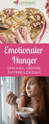 Emotionaler Hunger - Gründe, Differenzierung, Umgang - Laufvernarrt 1