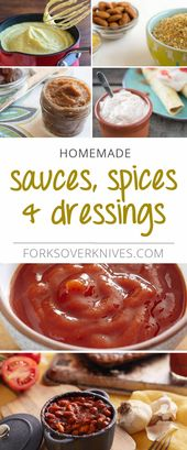 Gesunde hausgemachte Saucen, Gewürze und Dressings zum leichteren Kochen und Backen …
