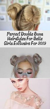 Perfekte Double Buns Frisuren für Belle Girls - exklusiv für 2019 #dyedhairForBrunettes #dyedhairIdeas #dyedhairYellow #dyedhairNatural
