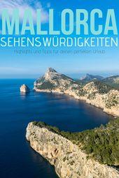 Sehenswürdigkeiten Mallorca – Das kannst du in 10 Tagen erleben