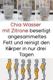 Chia Wasser mit Zitrone beseitigt angesammeltes Fett und reinigt den Körper in …
