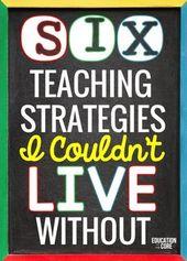 Sechs Unterrichtsstrategien, ohne die ich nicht leben könnte