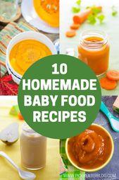 10 recettes de nourriture pour bébé indispensables   – Homemade Baby Food Recipes
