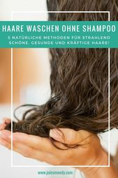 4 natural ideas for washing hair without shampoo