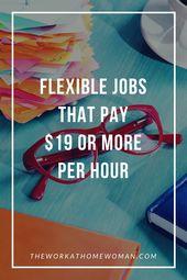Flexible Jobs, die 19 USD oder mehr pro Stunde bezahlen