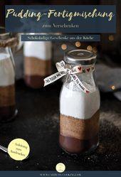 Selbstgemachte Pudding-Fertigmischung zum Verschenken plus Free Printable (enthält Werbung)