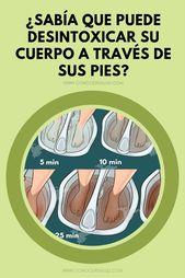 ¿Sabías que puedes desintoxicar tu cuerpo a través de tus pies? – Conocer la salud   – Zonia alvarenga