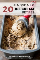 20 Amazing Almond Milk Ice Cream Recipes – Dessert…