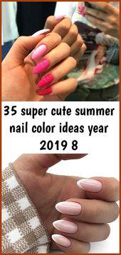 35 super süße Sommer Nagellack Ideen Jahr 2019 8- #Ideen #Jahr #Nagellack #so …   – Summer Nails