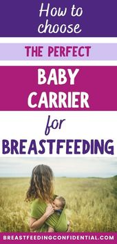 Baby Carrier How to Confidently Choose the Best Baby Carrier For Breastfeeding -