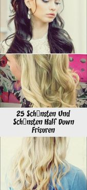 25 Most Beautiful And Most Beautiful Half Down Hairstyles