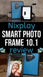 Nixplay Smart Photo Frame 10.1 Review