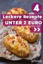 Viel Geschmack für wenig Geld: 4 leckere Gerichte unter 2 Euro