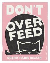 Don T Overfeed Cat Psa Illustration Wall Art Cat Art Print Poster Prints
