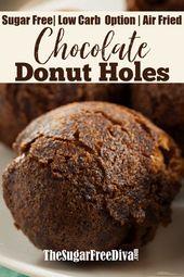 Sugar Free Air Fried Chocolate Donut Holes  #sugarfree #cocoa #chocolate #donut …