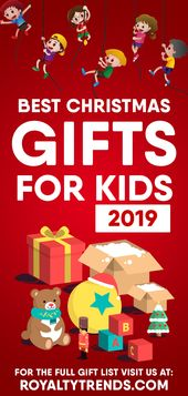 Best Christmas Gifts For Kids 2019