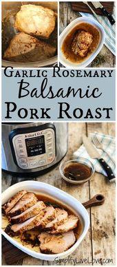Made with balsamic vinegar and plenty of fresh garlic and rosemary, this instant…   – Yum Yum Yum!!!