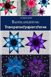 Anleitung – Sterne aus Transparentpapier basteln mit Kindern